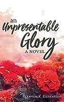 An Unpresentable Glory