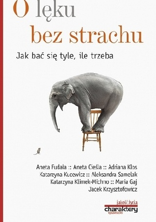 O lęku bez strachu by Piotr Zak