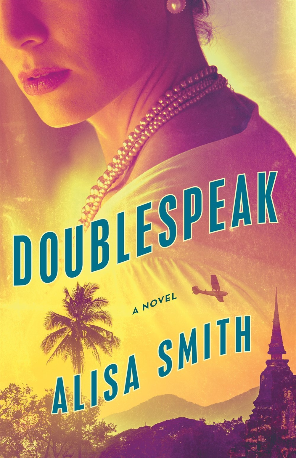 Doublespeak: A Novel