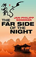 The Far Side of the Night: A powerful novel (Rising Dragon)