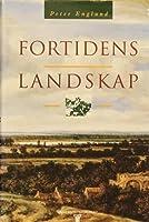 Fortidens landskap. Om mordet på Karl XII og andre essays