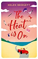 The Heat is On: A Hilarious Feel-Good Read
