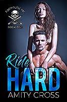 Ride Hard (Fortitude MC #1)