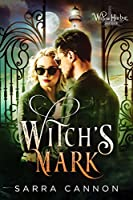 Witch's Mark (Willow Harbor Book 7)