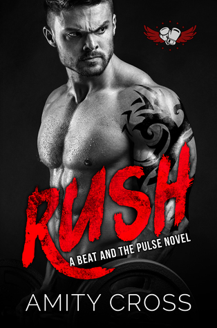 Rush (The Beat and The Pulse #9)