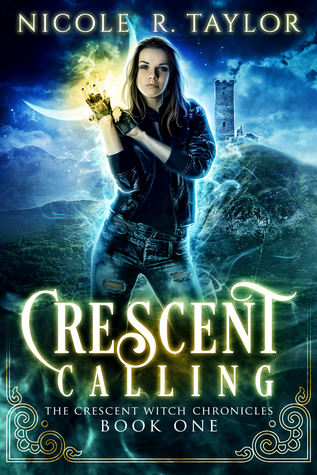Crescent Calling (The Crescent Witch Chronicles #1)