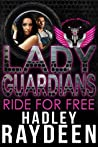 Ride For Free (Arlington, #1; Lady Guardians)