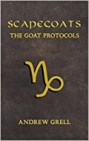 Scapegoats: The Goat Protocols