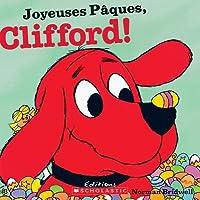 Joyeuses P?ques, Clifford!