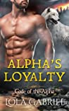 Alpha's Loyalty (Code of the Alpha, #2)