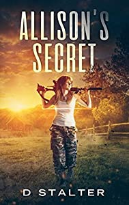 Allison's Secret (Post Apocalyptic Woman #1)