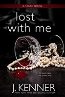 Lost With Me (The Stark Saga)