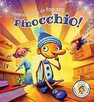 Contes R?invent?s: Enl?ve Le Doigt de Ton Nez, Pinocchio!