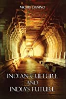 Indian Culture and India's Future