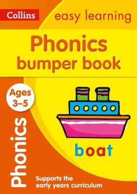 Phonics Bumper Book Ages 3-5: Reception English Home Learning and School Resources from the Publisher of Revision Practice Guides, Workbooks, and Activities. (Collins Easy Learning Preschool) thumbnail