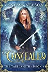 Concealed (The Taellaneth, #1)
