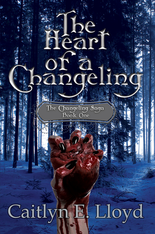 The Heart of a Changeling (The Changeling Saga #1)