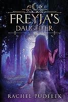 Freyja's Daughter: Volume 1 (Wild Women)