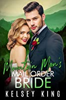 Mountain Man's Mail Order Bride (Mountain Man, #3)