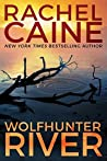 Wolfhunter River (Stillhouse Lake, #3)