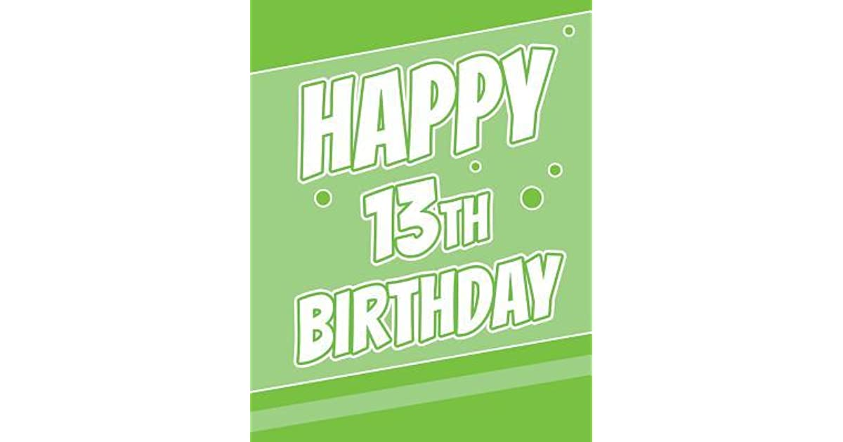 Happy 13th Birthday Discreet Internet Website Password Notebook Gifts For 13 Year Old Boys Or Girls Teens Kids Children Daughter Son