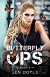 Butterfly Ops (Butterfly Ops Trilogy #1)