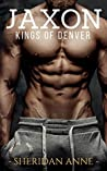 Jaxon (Kings of Denver #2)