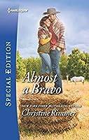 Almost a Bravo (The Bravos of Valentine Bay, #2)