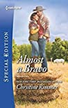 Almost a Bravo (The Bravos of Valentine Bay, #2)