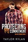 Protecting My Commitment (Sulfur Springs #1)