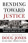 Bending Toward Justice by Doug   Jones