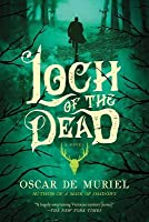 Loch of the Dead (Frey & McGray, #4)