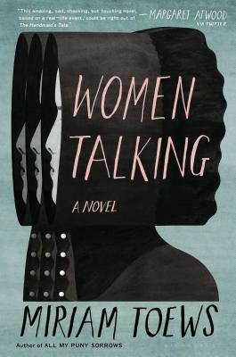"Cover of Miriam Toews' ""Women Talking"""