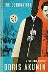 The Coronation (Erast Fandorin Mysteries #7) by Boris Akunin