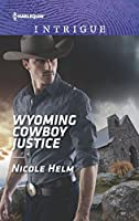 Wyoming Cowboy Justice (Carsons & Delaneys Book 1)