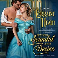 Beyond Scandal and Desire (A Sins for All Seasons #1)