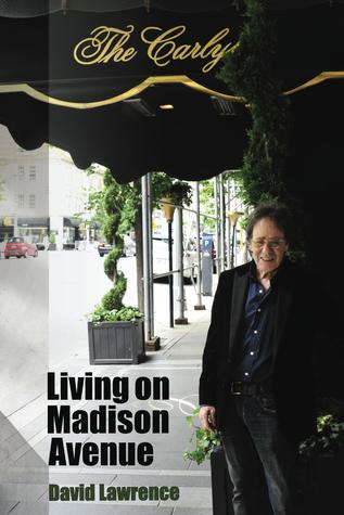 Living on Madison Avenue by David Lawrence