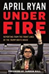 Under Fire by April Ryan