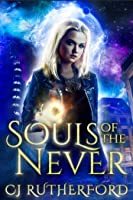 Souls of the Never (Tales of the Neverwar, #1)