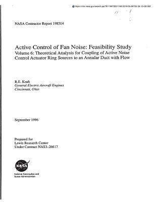 Active Control of Fan Noise: Feasibility Study. Volume 6; Theoretical Analysis for Coupling of Active Noise Control Actuator Ring Sources to an Annular Duct with Flow