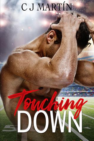 Touching Down by C.J. Martín