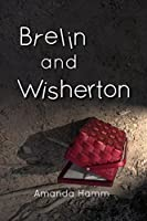 Brelin and Wisherton