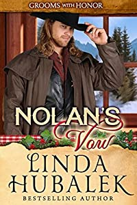 Nolan's Vow (Grooms with Honor, #8)
