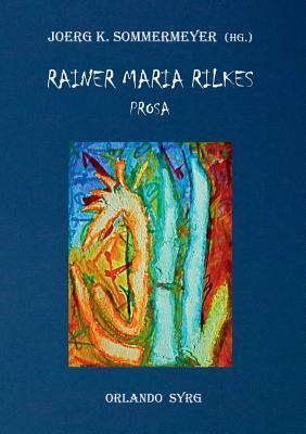 Rainer Maria Rilkes Prosa Liebe Und Tod Des Cornets