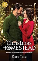 Christmas in Homestead: Based on the Hallmark Channel Original Movie