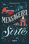 Mensageira da Sorte by Fernanda Nia