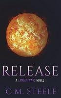 Release: A Lamian Wars Novel
