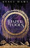 Paper Fools (Hearts and Arrows #1)