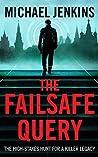 The Failsafe Query