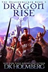 Dragon Rise (The Dragonwalker #3)
